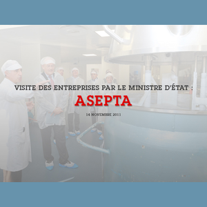 Vignette ASEPTA - 14 November 2011 - World leader in the dermo-cosmetics industry, the ASEPTA laboratories received a visit from the Minister of State, Michel Roger, last Thursday. The Minister of State, for several weeks, has been stepping up the attention of the Prince's Government on industrial companies in the Principality, and has been to visit many of them. An old family company (founded in 1943) which is very firmly settled in the Principality, ASEPTA is one of the crown jewels of Monaco's pharmacy-cosmetology industry, and is a centre of industrial excellence with 24 companies and more than 800 employees.